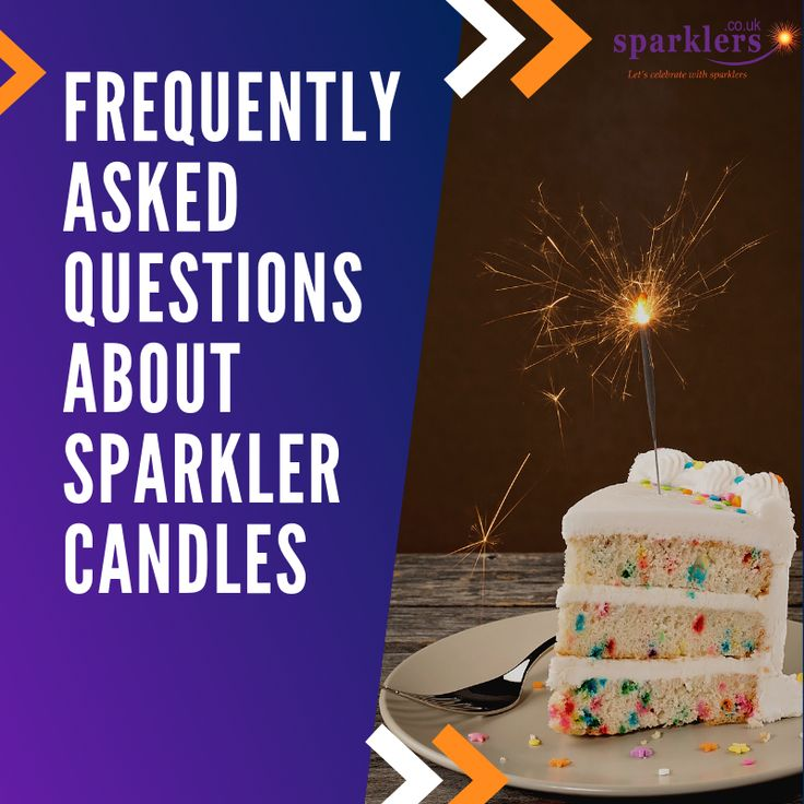 Frequently Asked Questions About Sparkler Candles