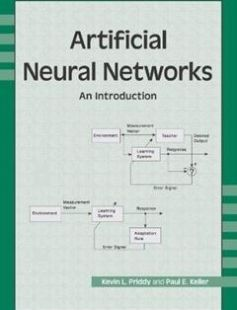 Artificial Neural Networks: An Introduction illustrated edition Edition free download by Kevin L. Priddy Paul E. Keller ISBN: 9780819459879 with BooksBob. Fast and free eBooks download.  The post Artificial Neural Networks: An Introduction illustrated edition Edition Free Download appeared first on Booksbob.com.