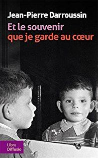 Critiques, citations, extraits de Et le souvenir que je garde au coeur de Jean-Pierre Darroussin. Recueillis et mis en forme par Sophie Blandinières, ces souvenirs doiv...
