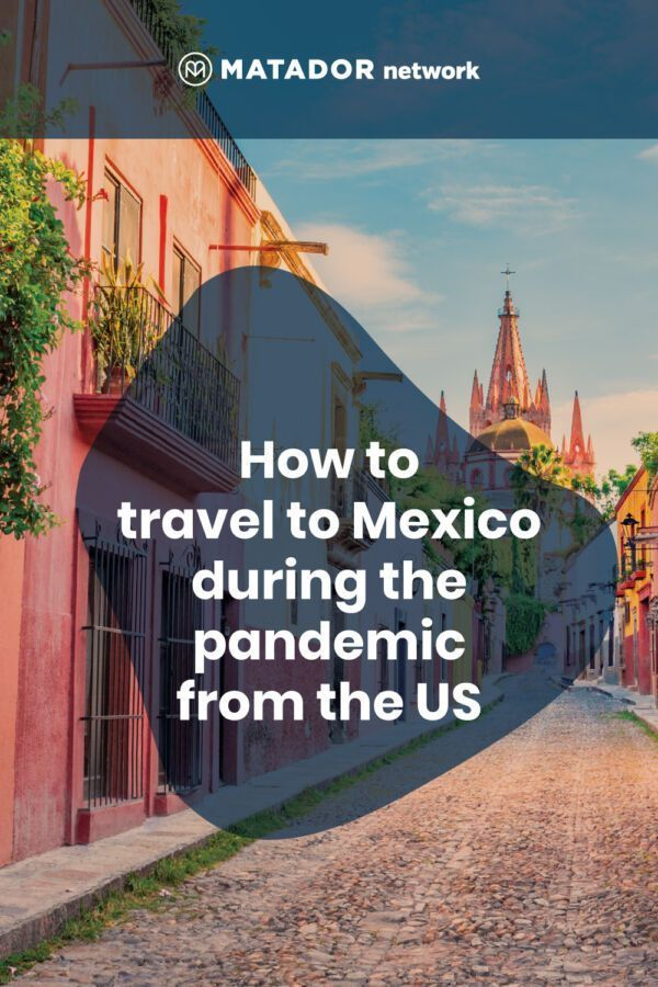 Everything Americans Need To Know About Traveling To Mexico Right Now Mexico Travel Mexico Mexico Vacation