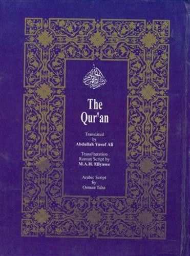 The Holy Quran: Transliteration in Roman Script with Arabic Text and English Translation
