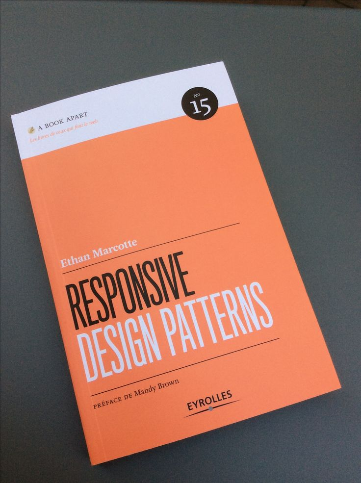Responsive Design Patterns - Ethan Marcotte - A Book Apart n°15 / Ed° Eyrolles