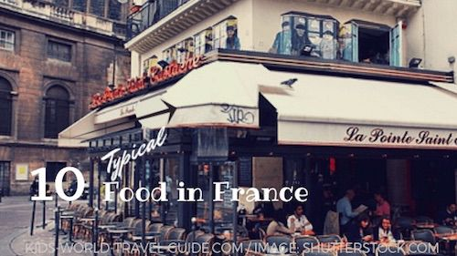 Food in France | France Facts for Kids | Typical French Food