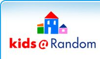 Kids@Random - kids can interact with all their favorite book characters on the Random House website!