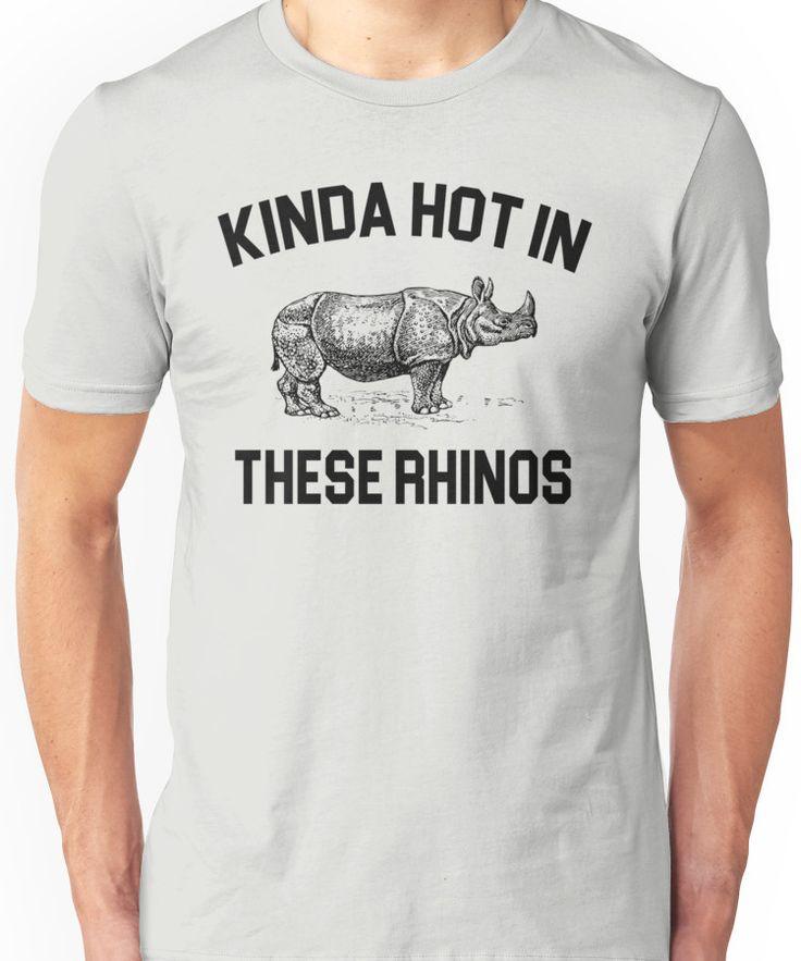 Ace Ventura Quote - Kinda Hot In These Rhinos Unisex T-Shirt  spirited human nature