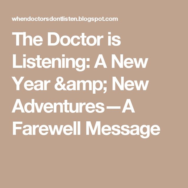The Doctor is Listening: A New Year & New Adventures—A Farewell Message