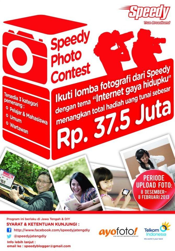 ayo ikutan yg punya KTP DIY/Jateng..  lomba foto dari Speedy berhadiah puluhan juta :)