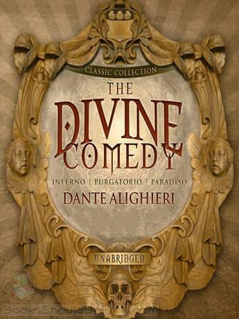 "an overview of the christian themes in the divine comedy by dante alighieri Before me there were no created things but those that last forever—as do i  abandon all hope you who enter here"" ― dante alighieri, inferno tags: religious."
