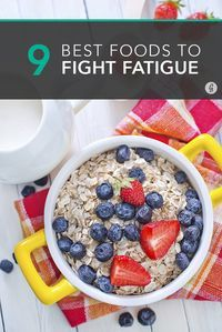 plant-based foods that help fight fatigue: whole wheat bread, beans, almonds, oatmeal, green tea, quinoa, bananas, chia seeds and water  #plantbased #diet #health