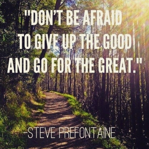 Don't be afraid to give up the good and go for the great! #motivationmonday #greatness #quotes