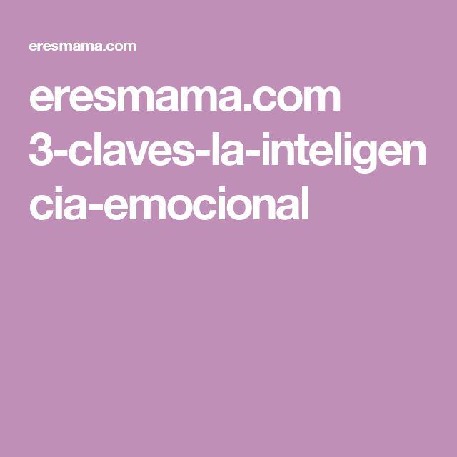 eresmama.com 3-claves-la-inteligencia-emocional