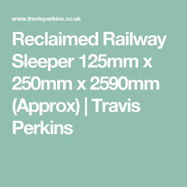 Reclaimed Railway Sleeper 125mm x 250mm x 2590mm (Approx) | Travis Perkins