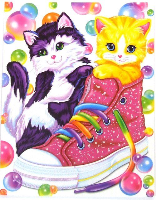 Lisa Frank-there was a time i collected everything Lisa Frank. I LOVED IT.
