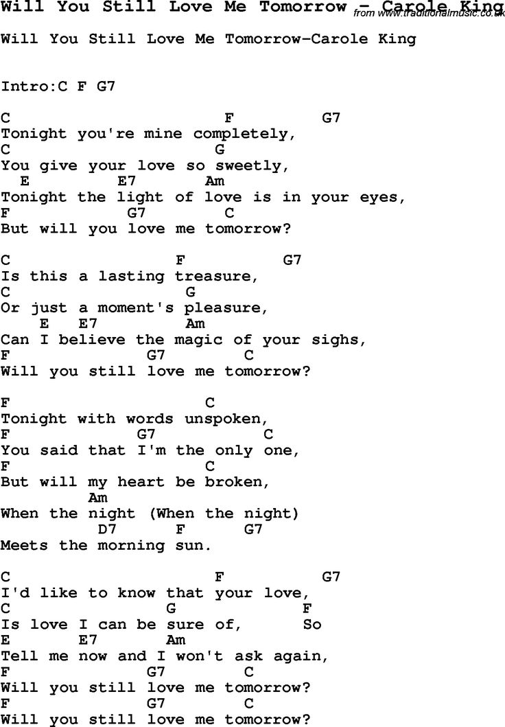 Song Will You Still Love Me Tomorrow by Carole King, with lyrics for vocal performance and accompaniment chords for Ukulele, Guitar Banjo etc.