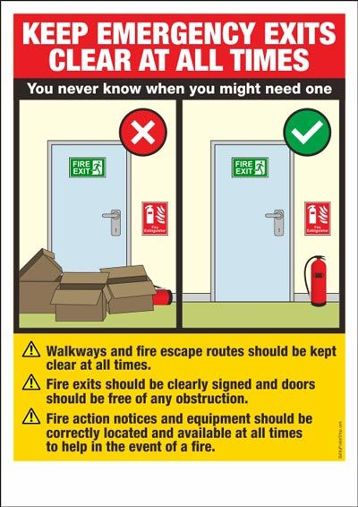 Keep emergency exits clear at all times