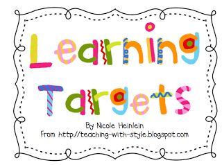 Teaching With Style!: Learning Targets