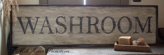 Early looking Antique Primitive WASHROOM Sign