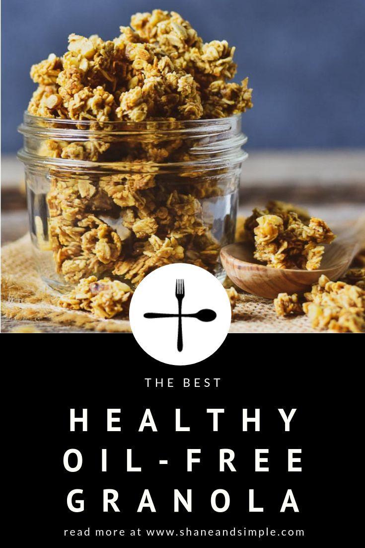 Healthy Oil Free Granola Recipe Vegan Recipes Easy Vegan Recipes Delicious Vegan Recipes