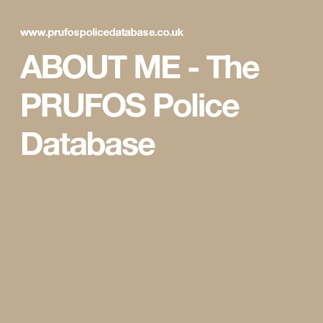 ABOUT ME - The PRUFOS Police Database