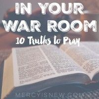 10 Truths to Remember in Your War Room