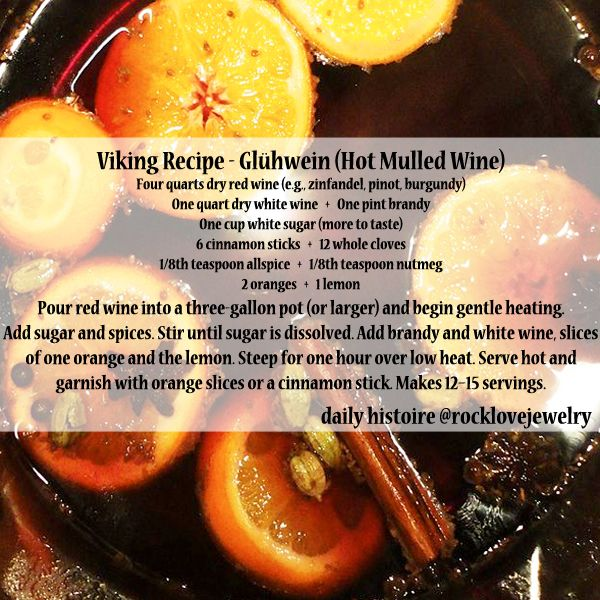Viking Recipe: Mulled Wine Absolutely necessary for a cold rainy Friday Night! Make, share, and send pictures!