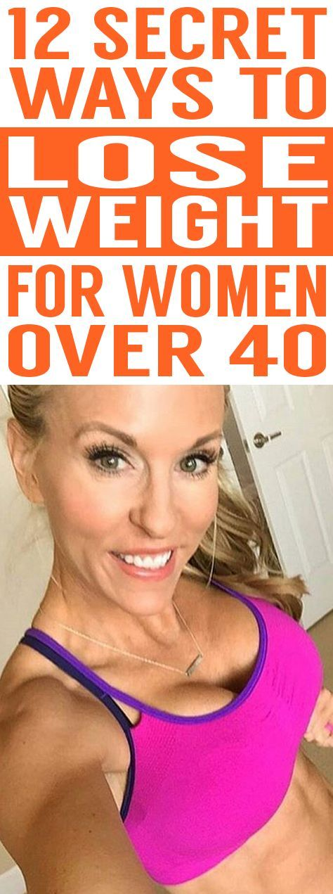12 Secret Ways To Lose WEIGHT For Women Over 40!]\[