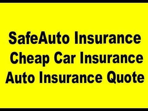 SafeAuto Insurance: Cheap Car Insurance | Quote From Auto Insurance - WATCH VIDEO HERE -> http://bestcar.solutions/safeauto-insurance-cheap-car-insurance-quote-from-auto-insurance     SafeAuto Insurance: Cheap Car Insurance | Quote auto insurance A simple key for SafeAuto insurance: cheap auto insurance has unveiled The cheap car insurance is real if you recognize where to appear. Evaluate the quotes using the online search engine of this site to get the best insurance...