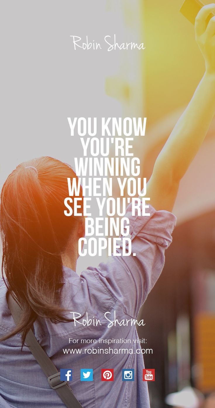 You know you're winning when you see you're being copied. #success #leadership
