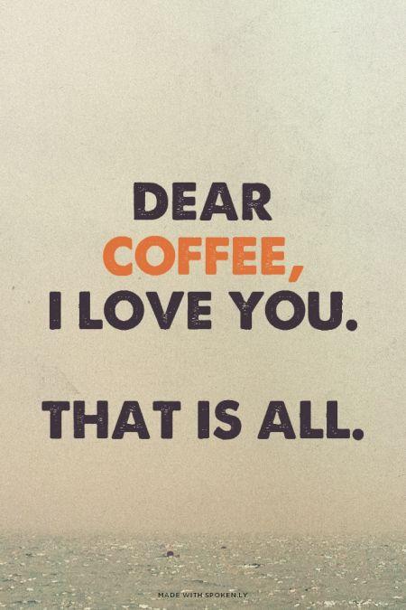 Caro caffè Ti amo Tutto qui :)