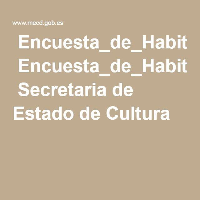 Encuesta_de_Habitos_y_Practicas_Culturales_2014-2015.pdf Secretaria de Estado de Cultura
