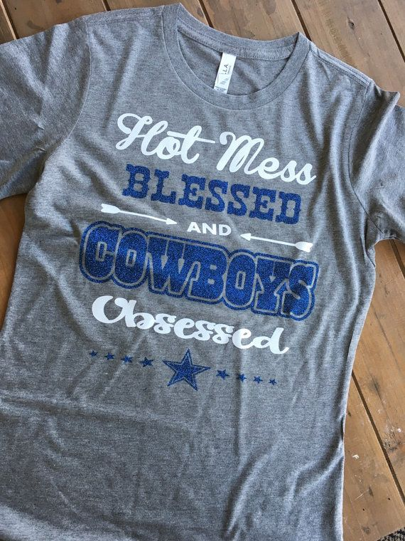 Dallas Cowboys Womens Shirt Hot Mess Blessed and by SSCBOWTIQUE