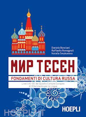 bonciani d./romagnoli r./smykunova n. - mir tesen - fondamenti di cultura russa