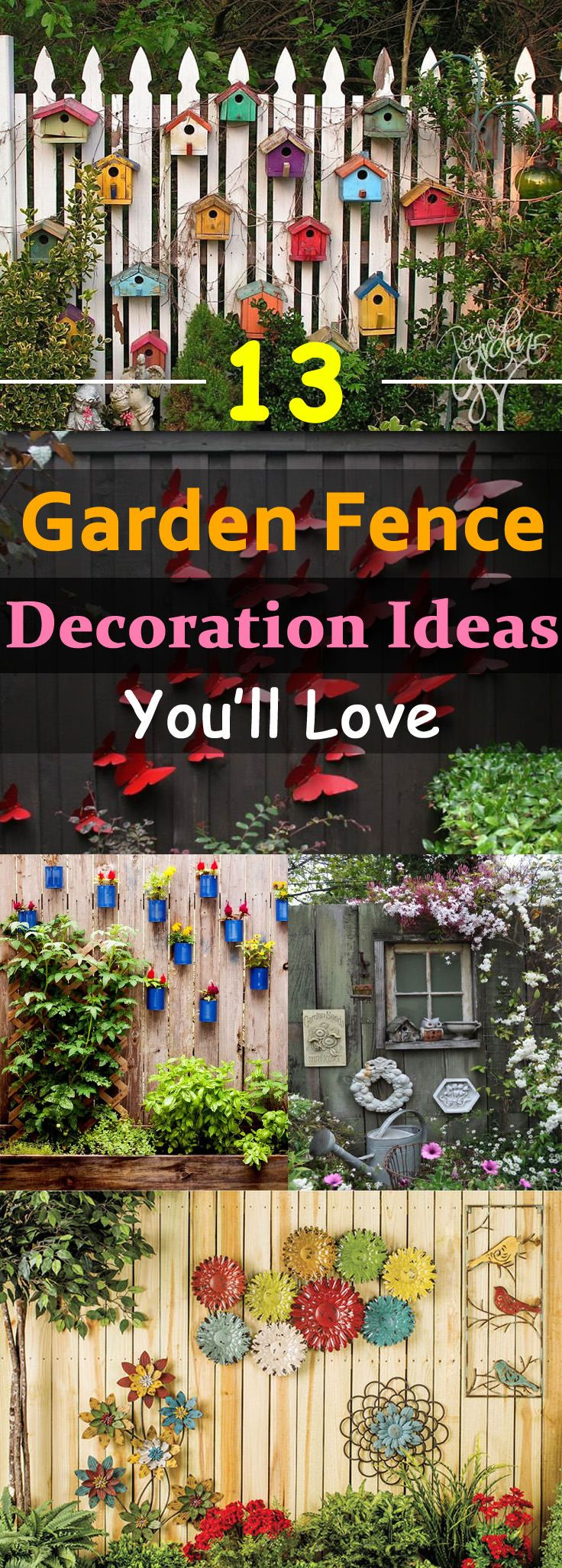 Decorative garden ornaments - 13 Garden Fence Decoration Ideas To Follow