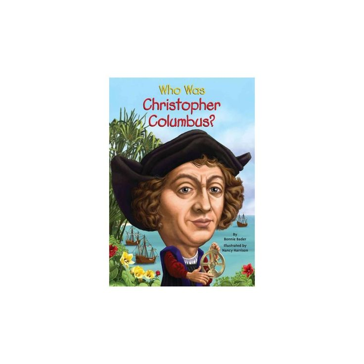 Who Was Christopher Columbus? (Paperback) (Bonnie Bader)