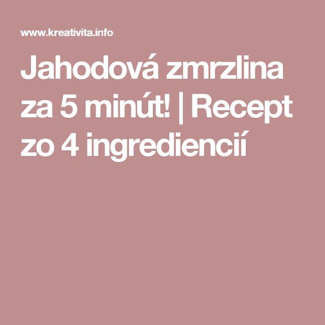 Jahodová zmrzlina za 5 minút! | Recept zo 4 ingrediencií
