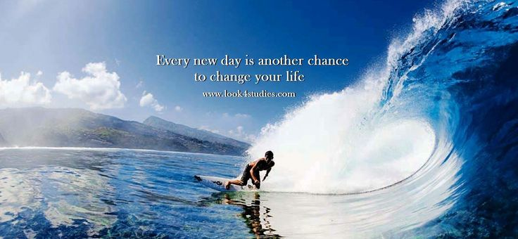 Every ‪#‎new‬ ‪#‎day‬ is another chance to ‪#‎change‬ your life. ‪#‎Look4Studies‬