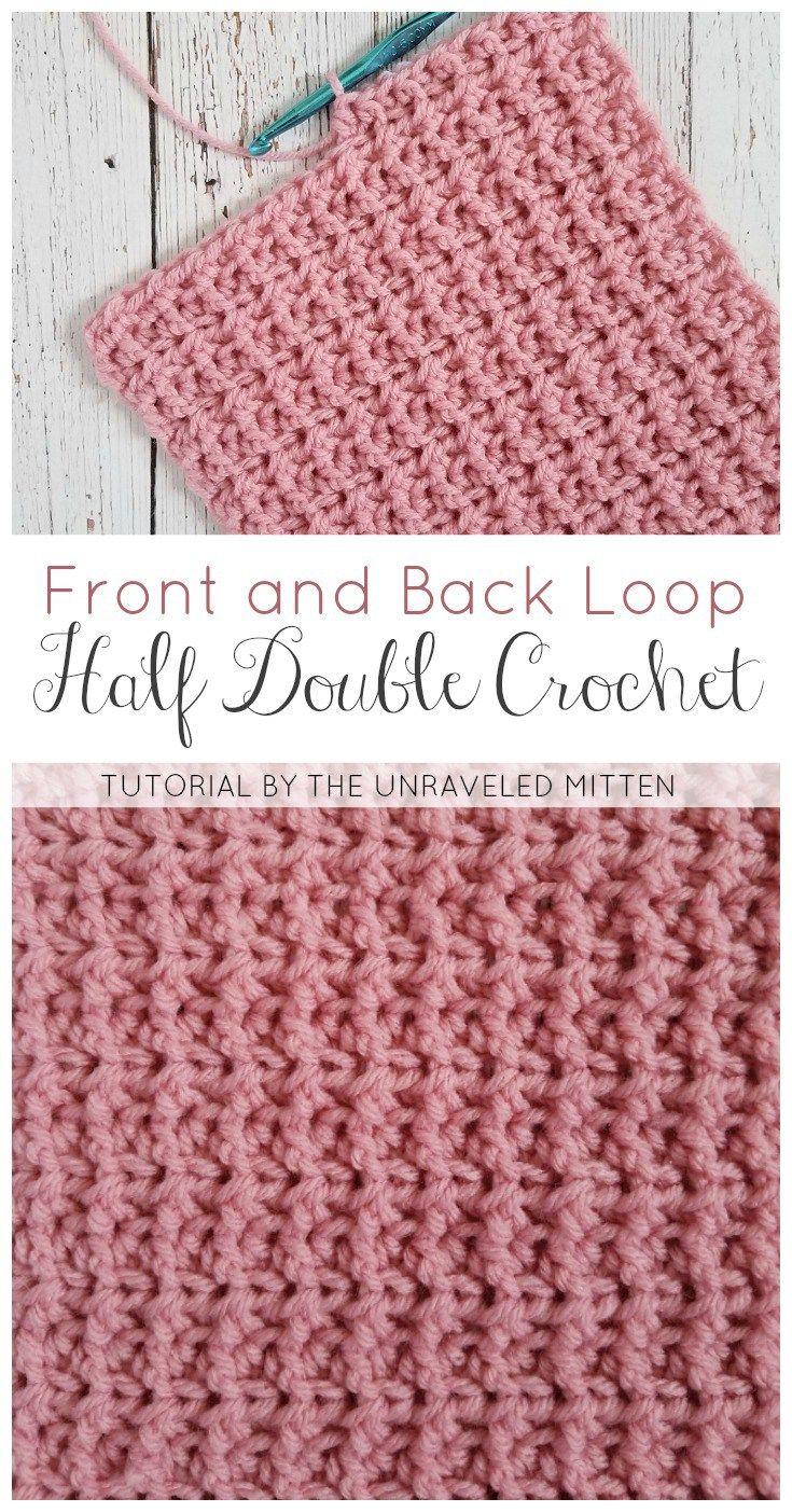 Backa Nd Front Loop Half Double Crochet The Unraveled Mitten Free Crochet Tutorial Easy Texture Crochet Instructions Double Crochet Half Double Crochet