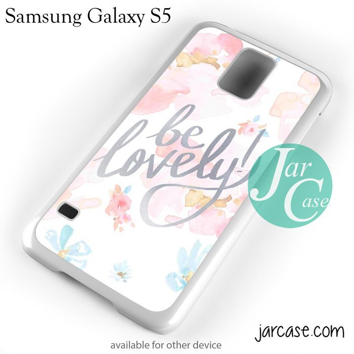 be lovely quote YP Phone case for samsung galaxy S3/S4/S5