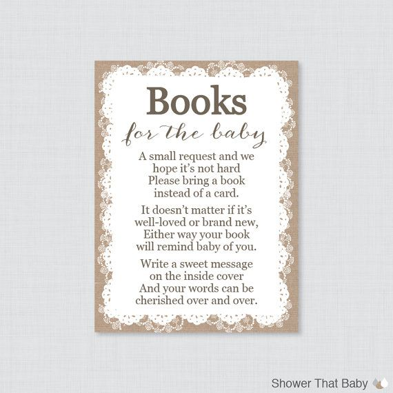 This is the best. Book instead of a card, baby shower. https://www.etsy.com/listing/198776383/printable-burlap-and-lace-baby-shower