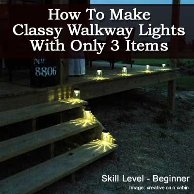How To Make Classy  Walkway Lights With Only 3 Items | Creative Cain Cabin