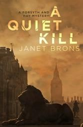 A Quiet Kill by Janet Brons #ReadMore #eBook #Kobo #Books