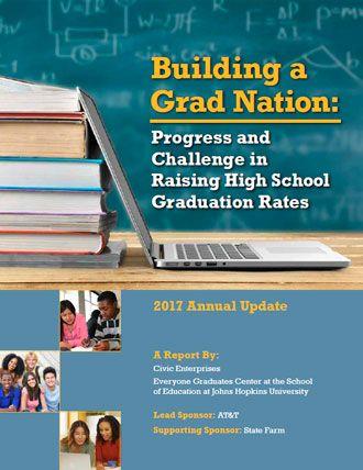 Building a Grad Nation 2017 Report