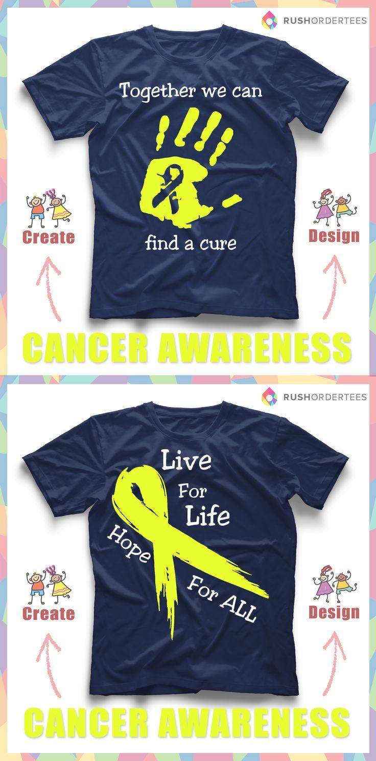Shirt design pinterest - Create Custom Cancer Awareness T Shirts For Your Next Event