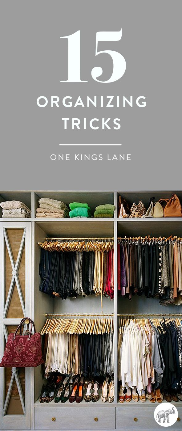 15 Organizing Tricks for Inside Your Most Clutter-Prone Spots