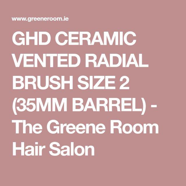 GHD CERAMIC VENTED RADIAL BRUSH SIZE 2 (35MM BARREL) - The Greene Room Hair Salon