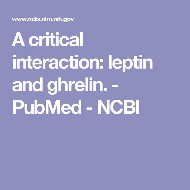 A critical interaction: leptin and ghrelin.  - PubMed - NCBI