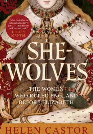 'She-Wolves' by Helen Castor [Click on cover to download or share an ebook sample of first 10% - with permission by publishers Faber & Faber]