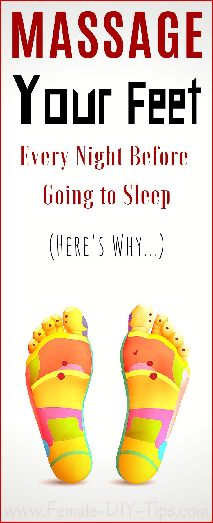 Massage Your Feet Before Going to Sleep (The Reason Behind it Will SURPRISE You!… – Christy Lynn Ghanem