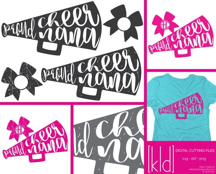 4 Proud Cheer Nana svgs - Cheer Grandma svg - Cheer Megaphone svg - Cheer Nana Shirt Design - Nana svg - Cheer svg - Cheerleading svg by KellyLollarDesigns on Etsy https://www.etsy.com/listing/546572867/4-proud-cheer-nana-svgs-cheer-grandma