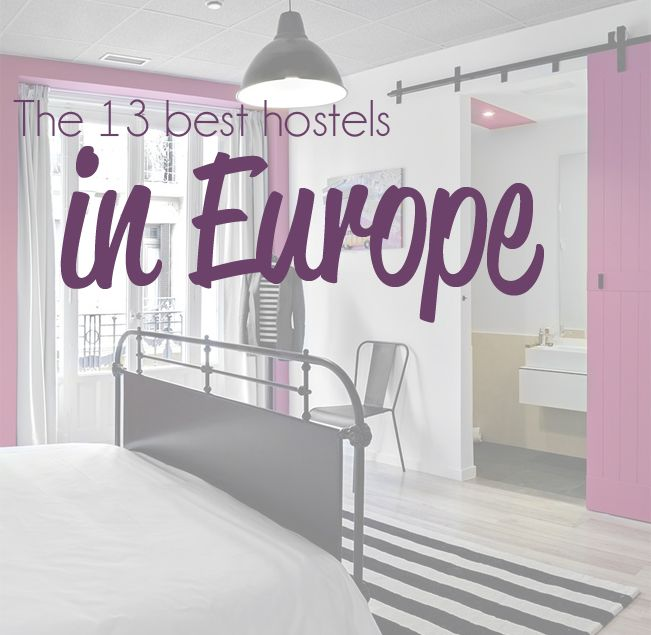 Best Hostels in Europe